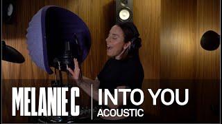 MELANIE C - Into You [Acoustic]