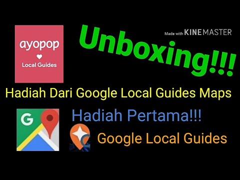 UNBOXING!!! | Hadiah Dari Google Local Guides Maps | Hadiah Pertama + Tutorial Cara Menggunakannya