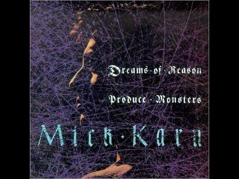 MICK KARN - DREAMS OF REASON PRODUCED MONSTERS