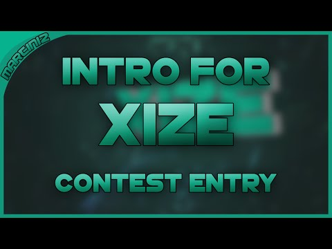 #9 Intro For Xize (Giveaway winner) -...