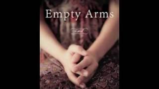 EMPTY ARMS Book Trailer