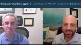 Hope in Uncertainty: Technology Guidance with Dr. Lorne Lavine, The Digital Dentist