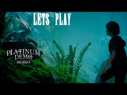 Let's Play - Final Fantasy XV Platinum Demo - Future looks Good