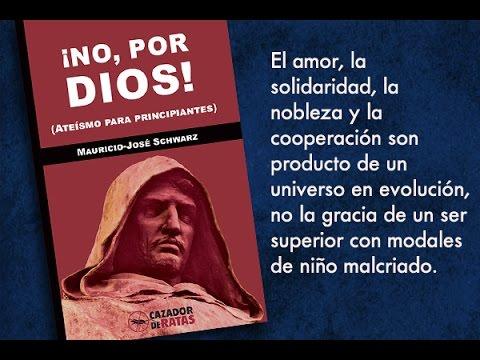 No, por Dios (Ateísmo para principiantes) - Mauricio José Schwarz - formato pdf Hqdefault