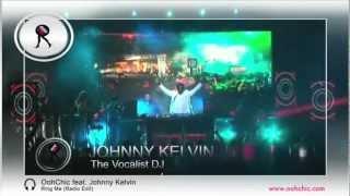 OohChic feat. Johnny Kelvin - Ring Me (Radio Edit)