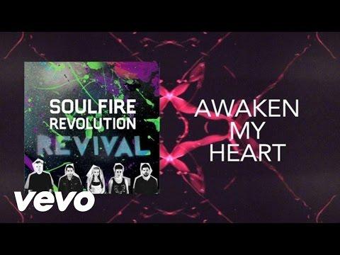 Soulfire Revolution - Awaken My Heart (Lyric Video)
