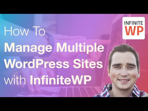 How To Manage Multiple WordPress Sites with InfiniteWP