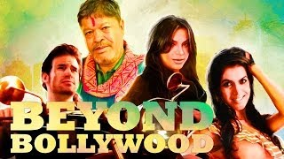 Beyond Bollywood - Trailer