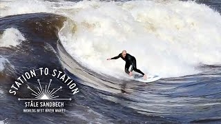 Worlds Best River Wave? Ståle & Terje | Station To Station - Ep 6