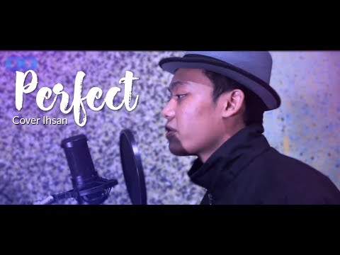 Perfect - Ed Sheeran (Cover By Ihsan)