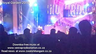 Sho Majozi ft Makhadzi - Performing new song at Royal Garden  2019