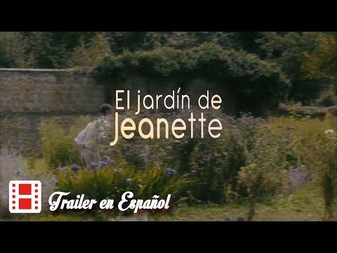 El jardín de Jeannette [2017] TRÁILER Oficial en ESPAÑOL