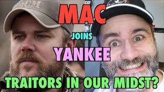mac joins yankee to discuss traitors in our midst?