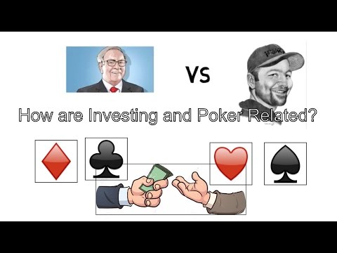 How Investing and Poker are Related - Explained in 5 Minutes or Less