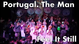 «Feel It Still» Portugal. The Man • Loubeschränzer Murten
