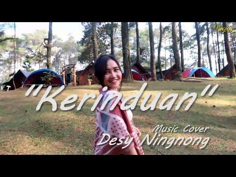 Download lagu baru KERINDUAN - Cover by Desy Ningnong Mp3