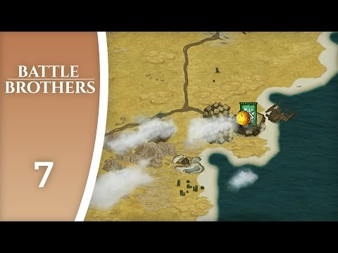 The Cities of the South - Let's Play Battle Brothers #7