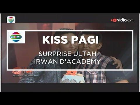 Surprise Ultah Irwan D'Academy - Kiss Pagi 18/11/15