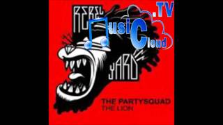 The Partysquad - The Lion (Original Mix)
