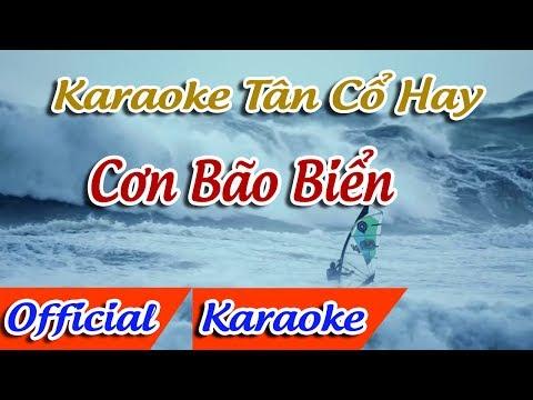 Cơn Bão Biển Karaoke Tân Cổ   Karaoke Cơn Bão Biển