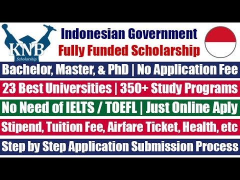 KNB Indonesian Government Scholarship 2021 | Study In Indonesia | Fully Funded Scholarships 2021
