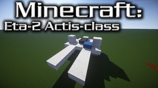 Minecraft: Star Wars: ETA-2 Actis-Class Tutorial