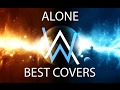 TOP 5 COVERS for Alan Walker - Alone
