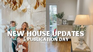 NEW HOUSE UPDATE & PUBLICATION DAY! | VLOG