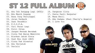 ST 12 FULL ALBUM 🔵 MUSIK 24 JAM INDONESIA