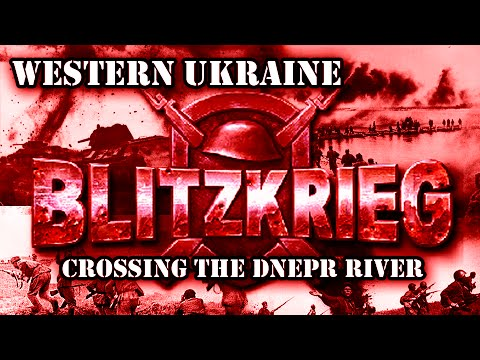 "Blitzkrieg. USSR Campaign. Mission 7 ""Crossing the Dnepr River"""