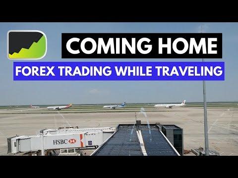 Coming Home - Trading While Traveling   Bangkok Forex Trading Vlog