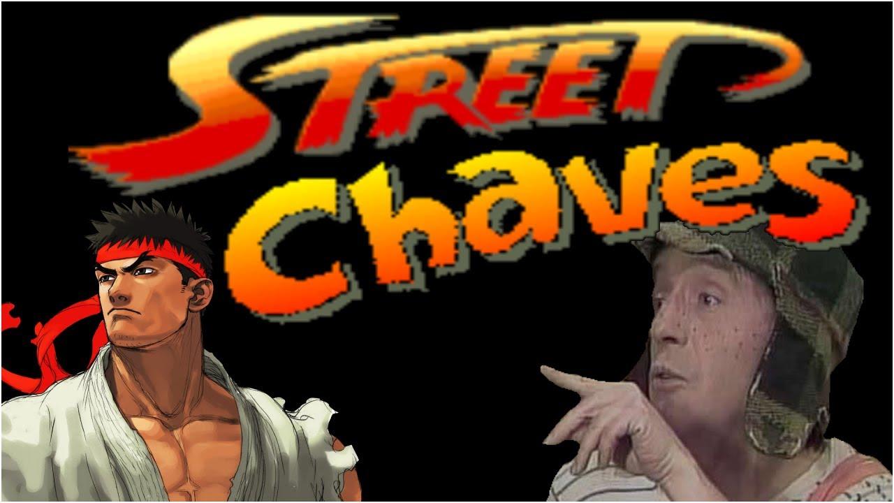 Assopra Fitas! - STREET FIGH.... CHAVES? (SERIADO E GAME!)