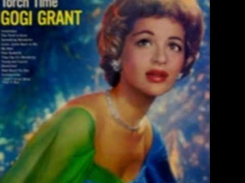 Gogi Grant - Mad About the Boy - Torch Time