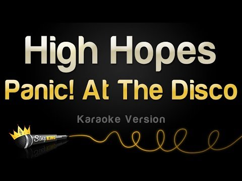 Panic! At The Disco - High Hopes (Karaoke Version)
