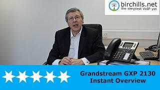 Grandstream VoIP Phone GXP 2130 Instant Overview