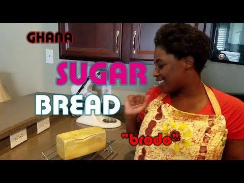 How To Make Ghana Sugar Bread   Brodo🍞🍞