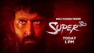 Watch Super 30 Today at 1 PM | Hrithik Roshan | Mrunal Thakur
