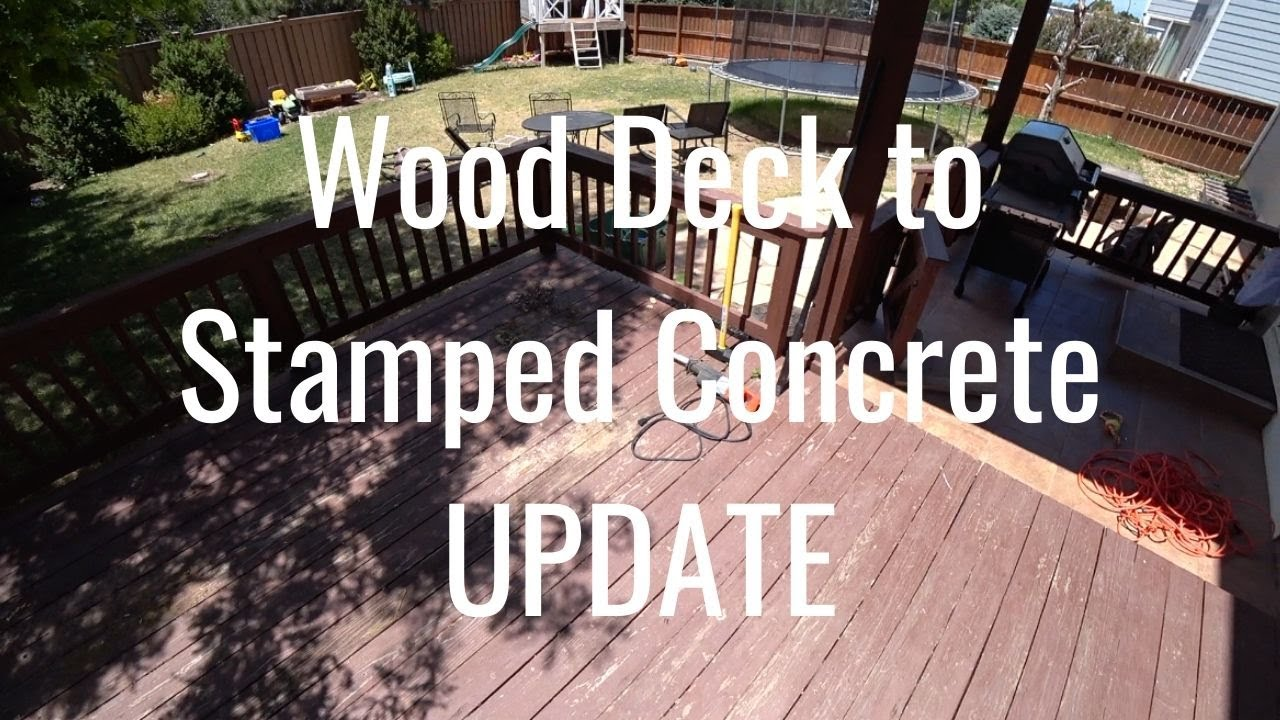 wood deck to stamped concrete patio project update