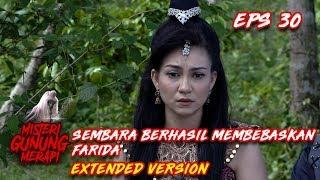 Download Video Akhirnya Sembara Membebaskan Farida Dari Mak Lampir Part 1 - Misteri Gunung Merapi Eps 30 MP3 3GP MP4