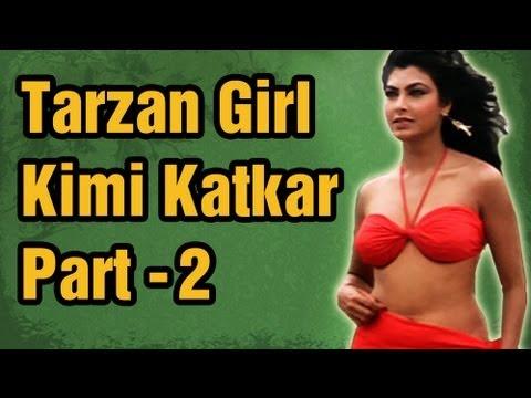 Kimmi Katkar Songs (HD) - Part 2 - Tarzan Girl Kimi Katkar