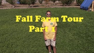 Fall Farm Tour Part 1