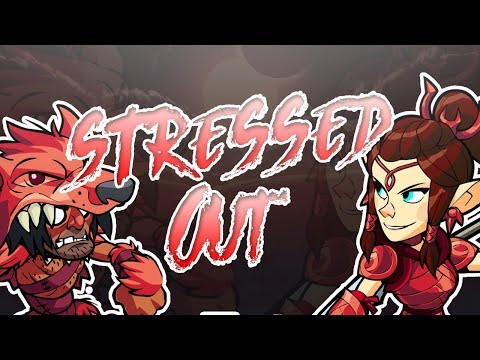 Stressed Out ~ Brawlhalla Montage