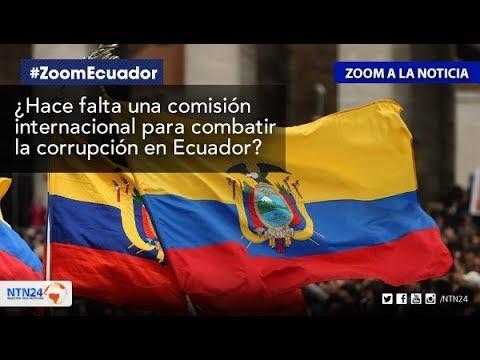 ¿Hace falta una comisión internacional contra la corrupción en Ecuador?