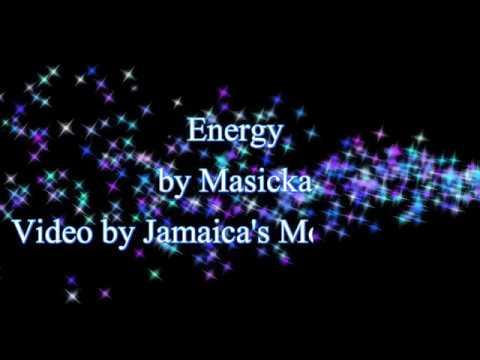 Energy - Masicka October 2017 Lyrics