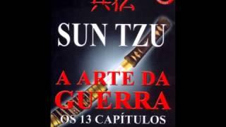 A Arte da Guerra Sun Tzu Audio Livro Completo - EquipeCriativa.com