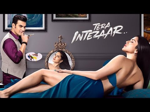 Tera Intezaar (2017) | Sunny Leone | Arbaaz Khan | Bollywood Latest Movie