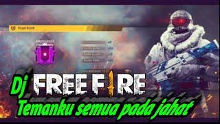 Top Hits -  Dj Free Fire Ff Remix Terbaru Temanku