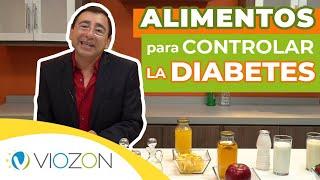ALIMENTOS para CONTROLAR la DIABETES | Viozon #diabetes #dietas