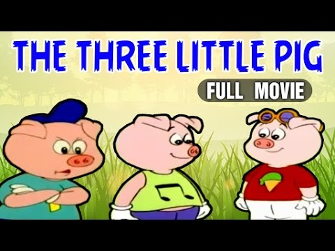 The Three Little Pig Full Movie | Animated Full Movie In English For Kids