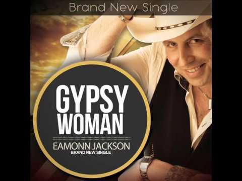 Eamonn Jackson  Gypsy Woman